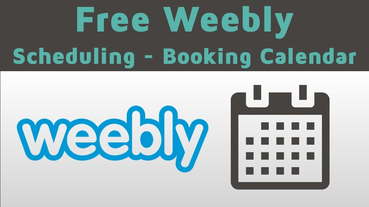 How to add a free Scheduling - Appointment - Booking system to my Weebly  website?