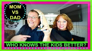 MOM VS DAD! | WHO KNOWS THE KIDS BETTER? | BLINDFOLD CHALLENGE!
