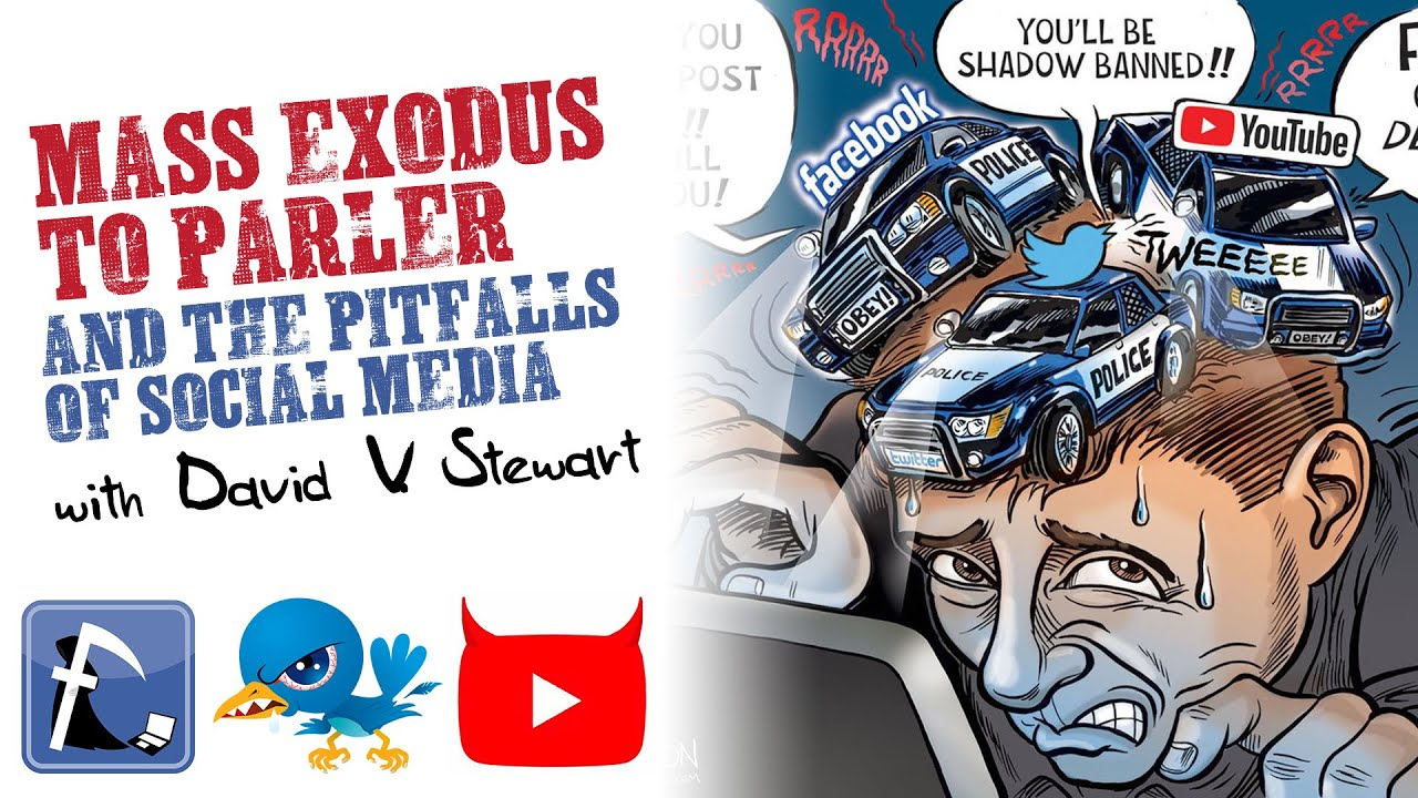 Parler TWEXIT & the PITFALLS of Social Media w/ David V. Stewart