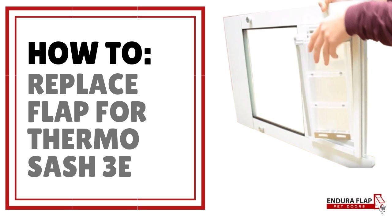 Endura Flap Pet Doors   Replacing The Endura Flap In A Thermo Sash 3e Pet  Door