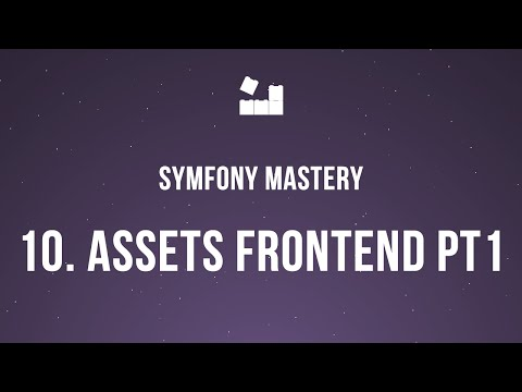 Vídeo no Youtube: Symfony 5 Mastery - M2 | 10. Gerenciando Assets FrontEnd pt.1 #symfony5 #php