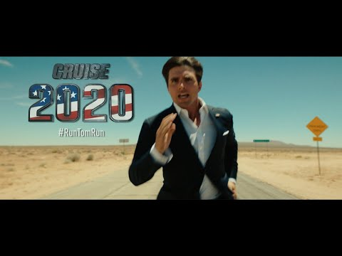 Clint August - TOM CRUISE 2020 - RUN TOM RUN (Presidential Campaign Announcement