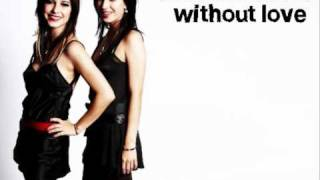Watch Veronicas Without Love video