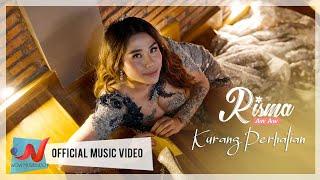 Risma Aw Aw - Kurang Perhatian (Official Music Video)