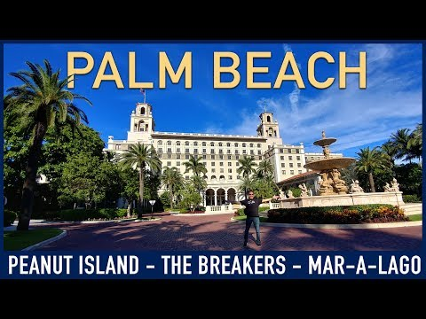 Palm Beach, Florida: Peanut Island, The Breakers, Mar-a-Lago and more