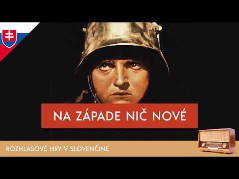 Erich Maria Remarque  - Na západe nič nové (rozhlasova hra / 1988 / slovensky)