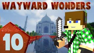 Minecraft Wayward Wonders E10