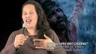 "Tongan Gospel Singer 2012 -  ""I SHOULD HAVE BEEN CRUCIFIED"" - Tangikina Pahulu"