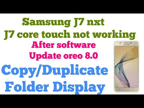 Samsung J7 nxt, J7 core, J701f touch not working after 8 0 oreo