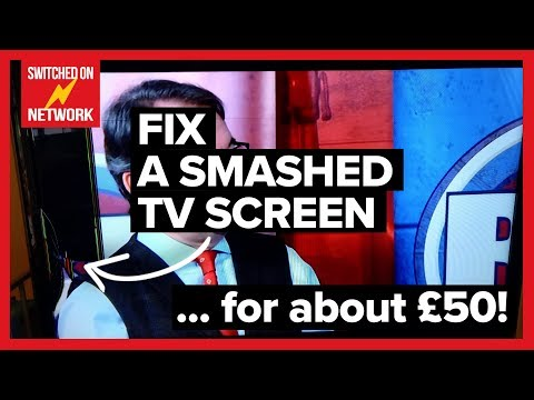 How To Fix A Broken TV Screen... For About £50! Smashed LCD TV Repair Tutorial