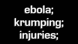 Ebola - Krumping Injuries