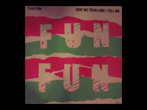 Fun Fun - Tell Me (12