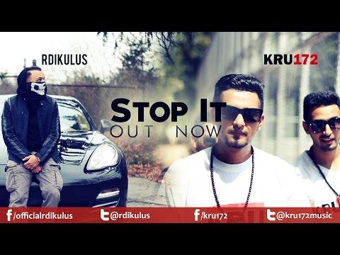 Kru172 & Rdikulus - Stop It [Official Video]