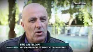 ENQUETES DE FOOT CANAL+ - Les coulisses de l'arbitrage