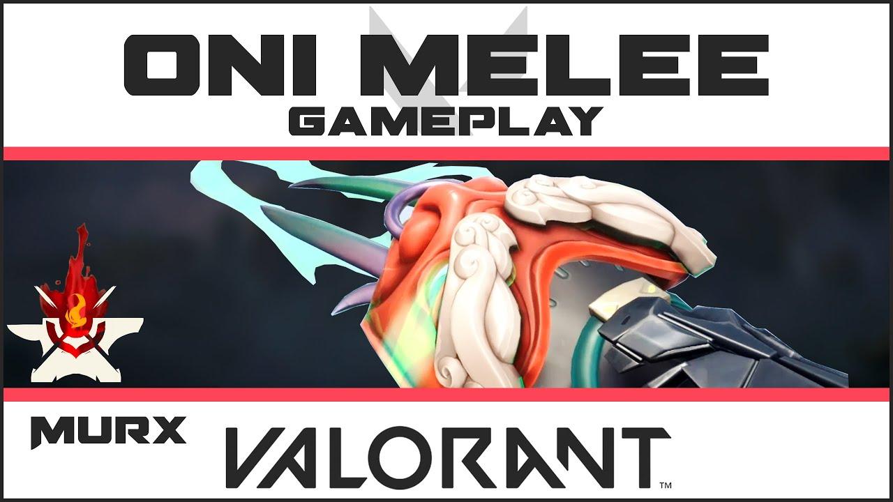 Oni Melee VALORANT Skin GAMEPLAY (8 Match Kills) | Knife Skins Showcase