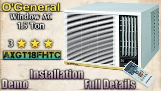 Best Window AC O 39 General 1 5 Ton 3 Star 39 AXGT18FHTC 39 Full Details amp Demo Mehrotra Electronics
