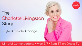 Mindful Conversations • The Charlotte Livingston Story