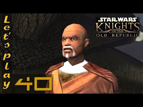 Let's Play Knights Of The Old Republic (KOTOR) Ep. 40 (Widescreen - Modded)