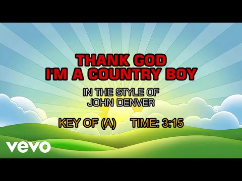John Denver - Thank God I'm A Country Boy (Karaoke)