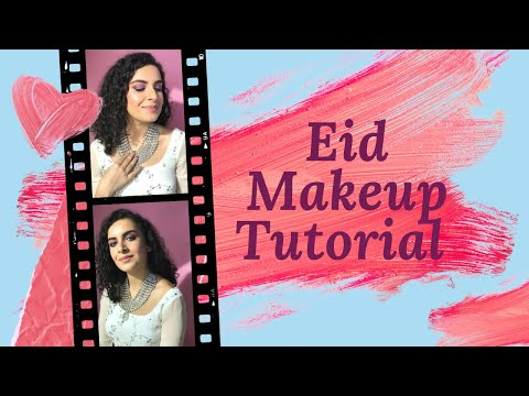 🙌 How To Do A Glam Eid Makeup Look