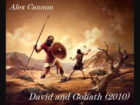 Alex Cannon - David and Goliath