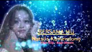 Download lagu Natalia Kumendong_Bersamamu