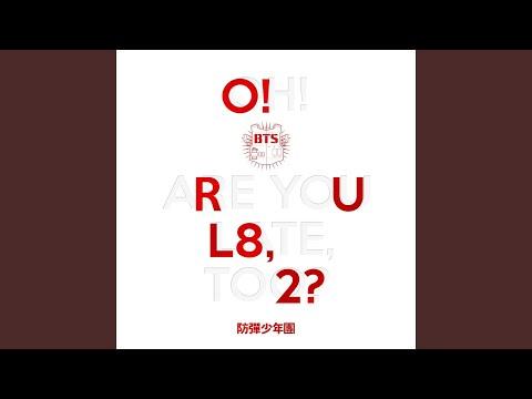 Youtube: INTRO : O!RUL8,2? / BTS