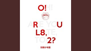 Youtube: INTRO : O!RUL8,2? / BTS