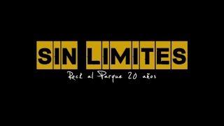 Sin Límites - Rock al Parque 20 años