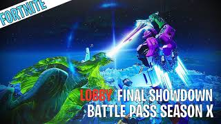 "FORTNITE ""THE FINAL SHOWDOWN LOBBY BATTLE PASS SEASON X"" MUSIC [HQ]"