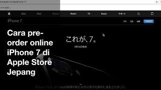 Gambar cover Cara Pre-Order Online iPhone 7 di Apple Store Jepang #NazrVlog 35