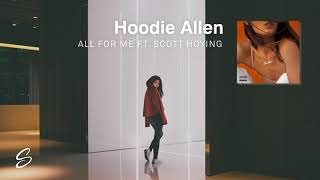 Hoodie Allen - All For Me (feat. Scott Hoying) Mp3