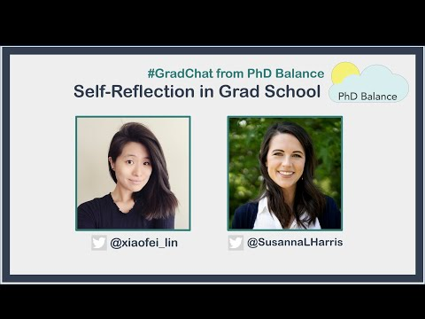 Self-Reflection in Grad School ~ Grad Chat w/ Fay Lin & Susanna Harris