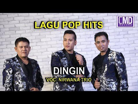 DINGIN - NIRWANA TRIO POP INDONESIA VOL.1