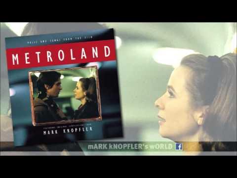 Mark Knopfler - Metroland