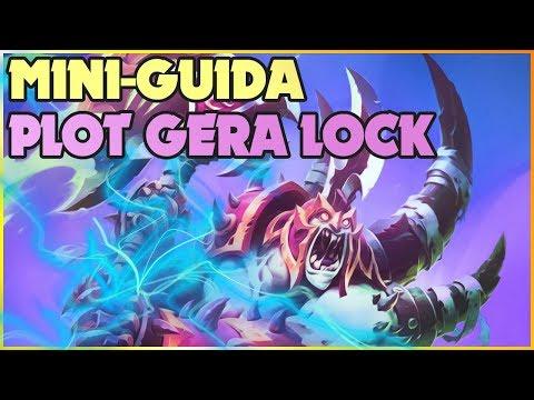 Mini-Guida: Plot Fel GeraLock, finalmente torniamo a giocare warlock! | Hearthstone
