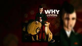 Covers - WHY prod. ImazoneBeatz