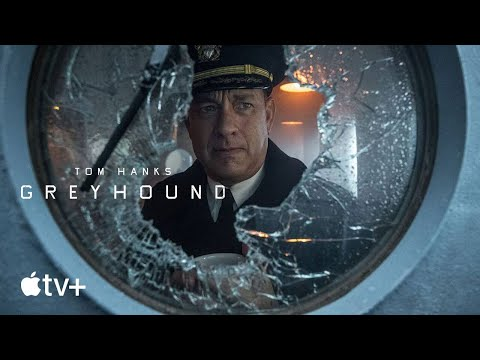 Greyhound — Official Trailer | Apple TV+