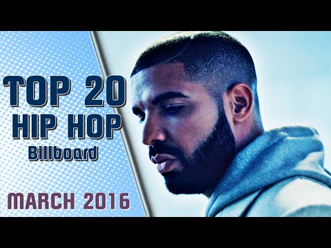 Top 20 - Billboard Hip-Hop/R&B Songs   MARCH 2016