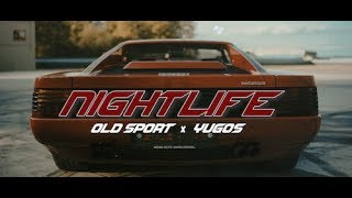 Old Sport x Yugos - Nightlife