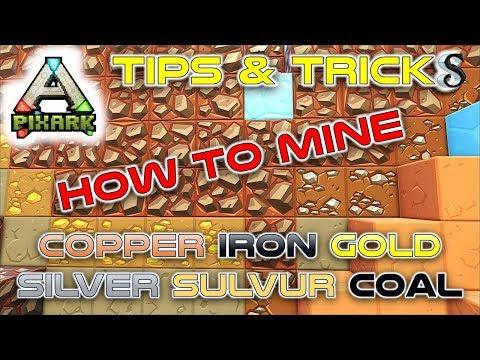 PIXARK #3 - BEST WAY TO FIND & MINE COPPER - IRON - SILVER - GOLD - SULFUR - COAL - GEMS