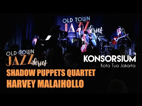 Old Town Jazz Series Vol I with Shadow Puppets Quartet & Harvey Malaihollo