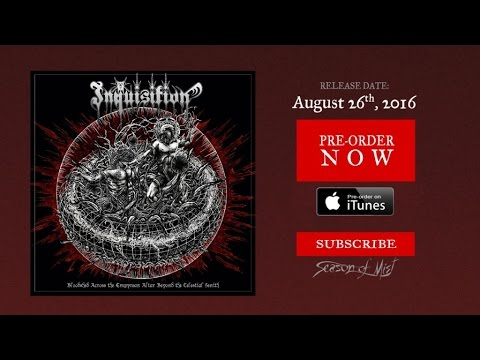 Inquisition - Power From the Center of the Cosmic Black Spiral (Official Premiere)