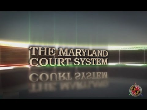 About the Maryland Court System | Maryland Courts
