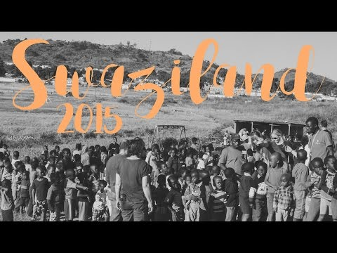 Swaziland Mission Trip 2015