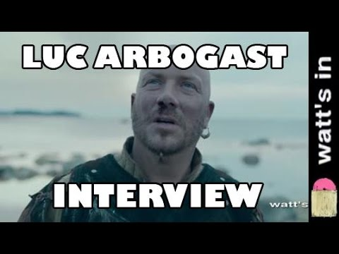 Luc Arbogast : Game Of Thrones Interview Exclu