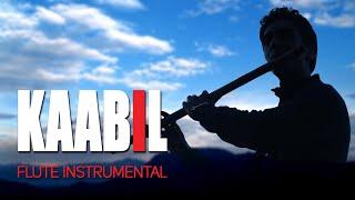 Kaabil Hoon (Flute Instrumental) | Nitesh Bisht