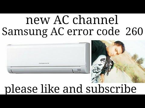 Samsung Ac Error Code 260 By New Ac Channel Youtube