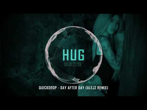 Quickdrop - Day After Day (AlejZ Remix)