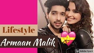 Armaan Malik Lifestyle, Girlfriend, Family, Biography,Income, House,relationship